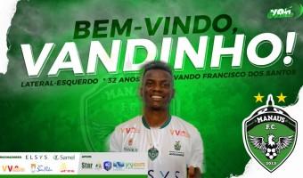 Manaus FC anuncia contratação do lateral-esquerdo Vandinho