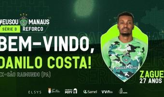 Manaus FC anuncia contratação do zagueiro Danilo Costa