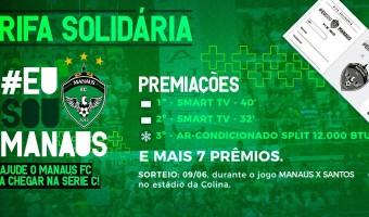 Manaus FC lança rifa solidária para duelo diante do Santos-AP