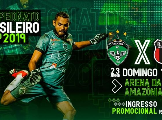 Manaus FC x Real Ariquemes: ingresso promocional a R$ 15 até sábado