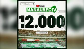 Voando nos gramados e nas telinhas: Manaus FC alcança a marca de 12 mil inscritos no YouTube