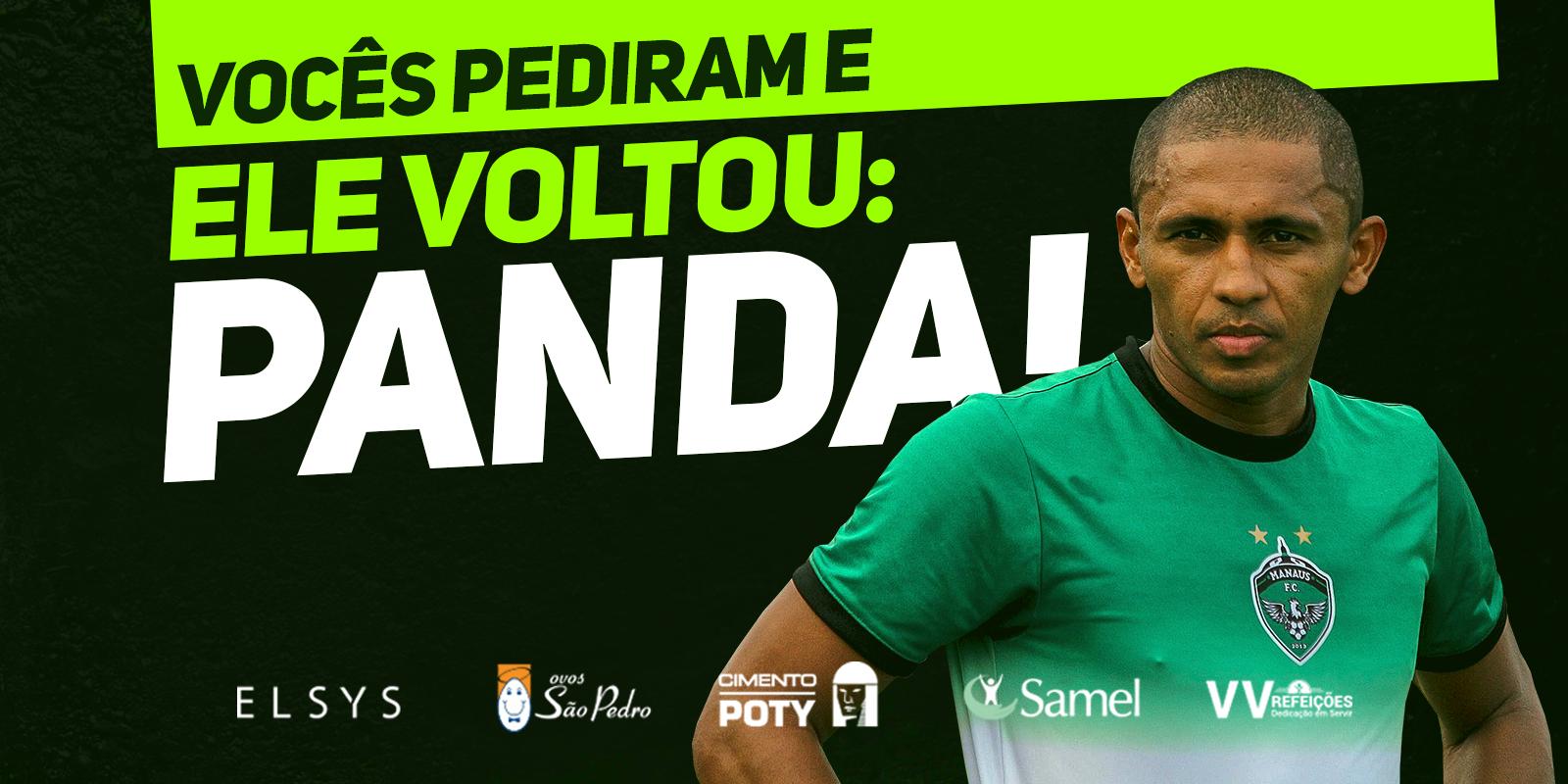 Um dos destaques do Manaus FC em 2018, Panda está de volta