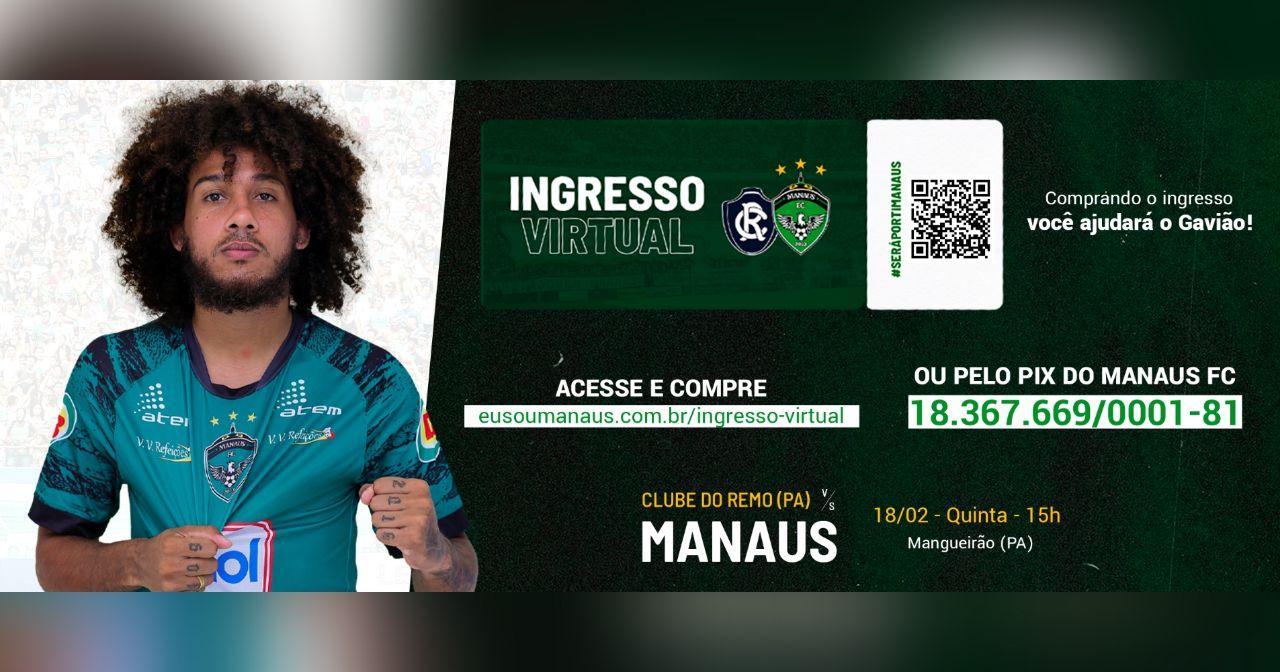 Ingressos virtuais tem feito a diferença no Manaus FC