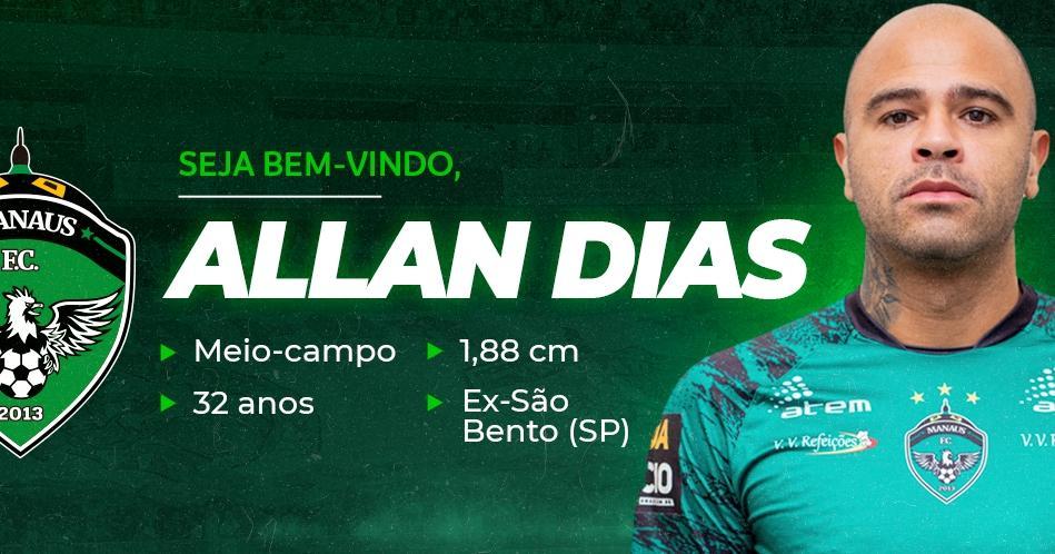 Após conquistar o Barezão, Manaus FC anuncia Allan Dias